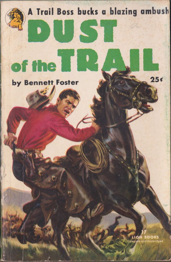 Dust Of The Trail. Bennett Foster.