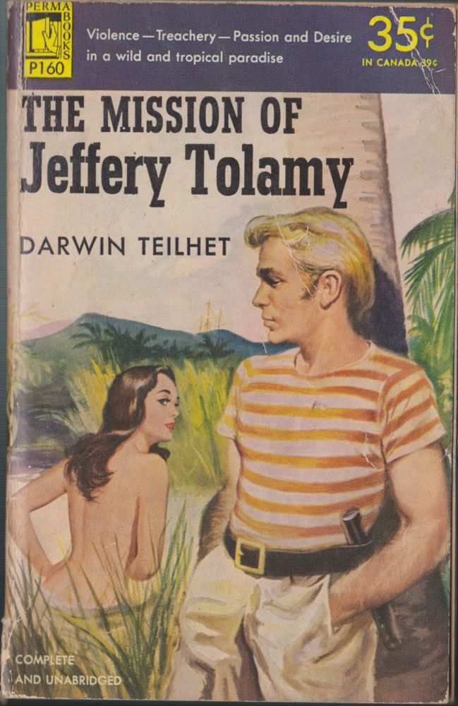The Mission Of Jeffery Tolamy. Darwin Teilhet.
