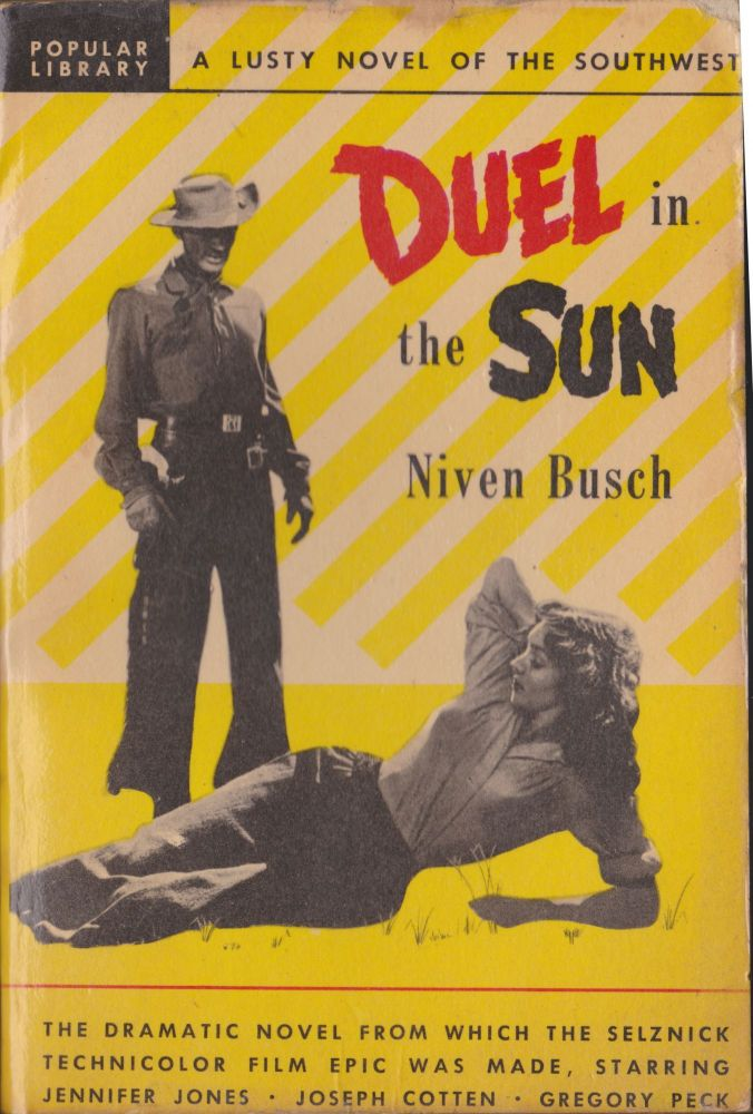 Duel In The Sun. Niven Busch.