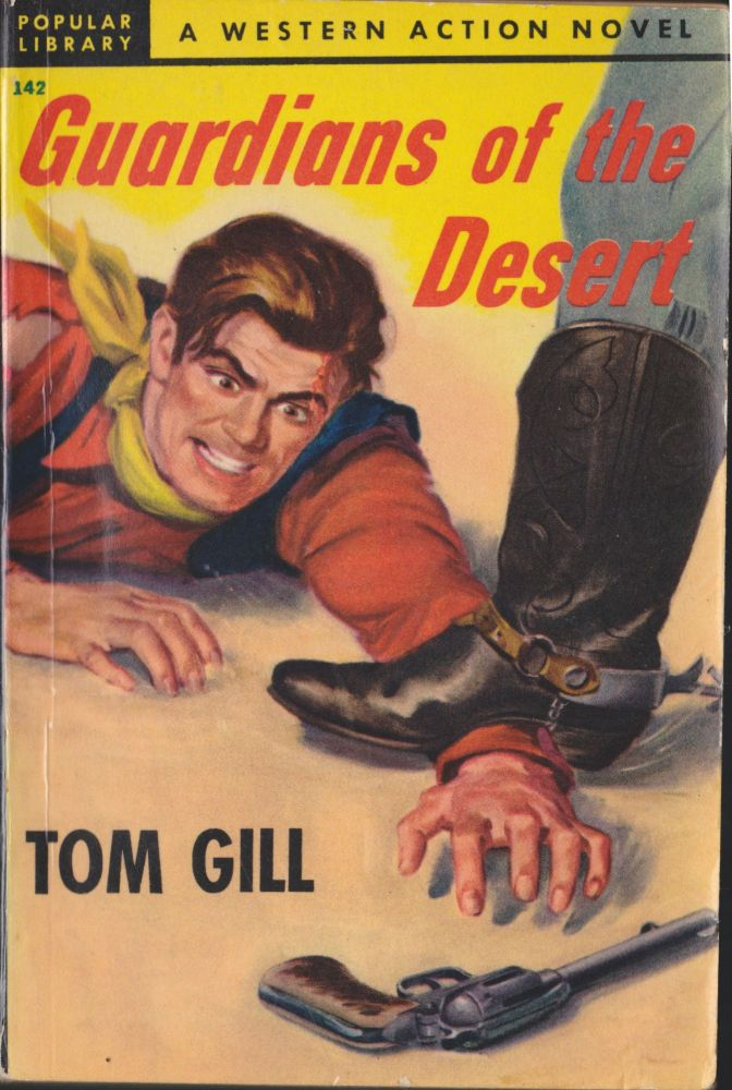 Guardians Of The Desert. Tom Gill.