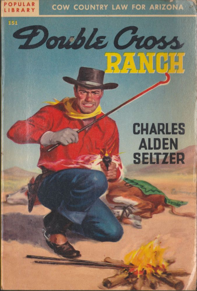 Double Cross Ranch. Charles Alden Seltzer.