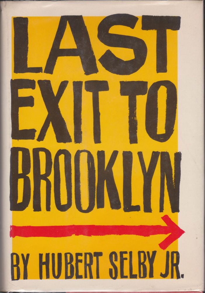Last Exit To Brooklyn. Hubert Selby, Jr.