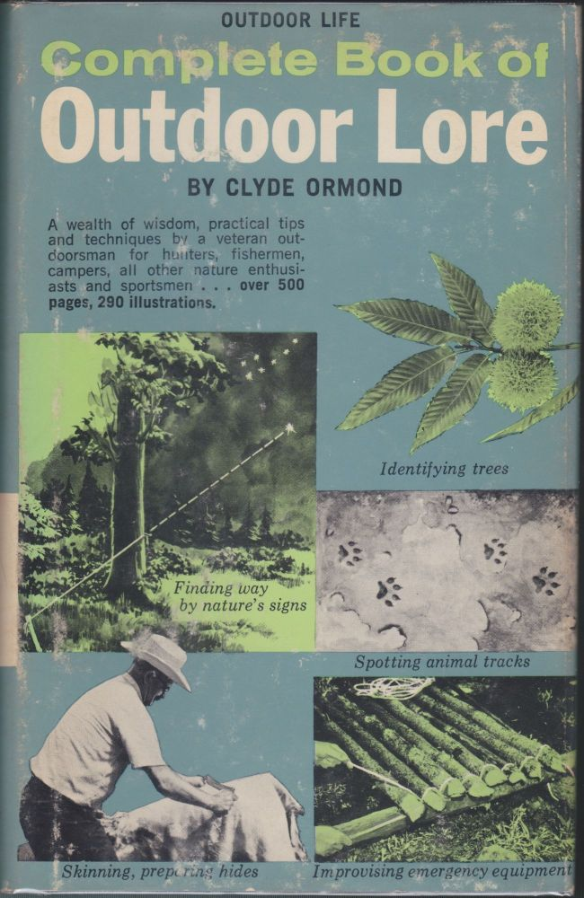 Complete Book Of Outdoor Lore. Clyde Ormond.