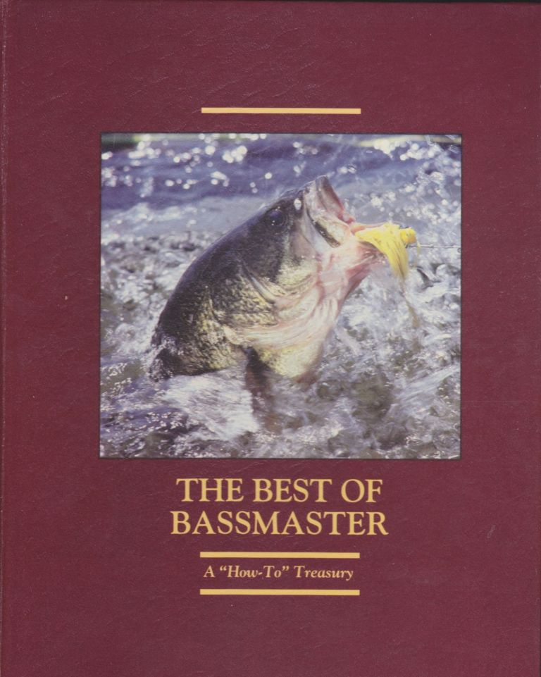 """The Best Of Bassmaster, A """"How-To"""" Treasury. Dave Precht."""