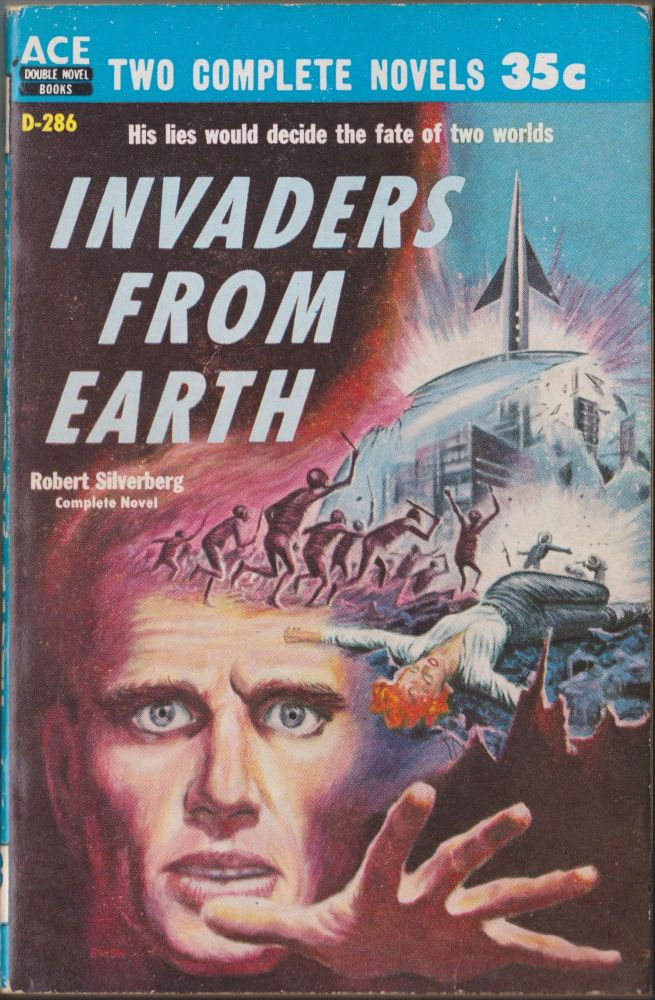 Invaders From Earth / Across Time. Robert Silverberg, David Grinnell.