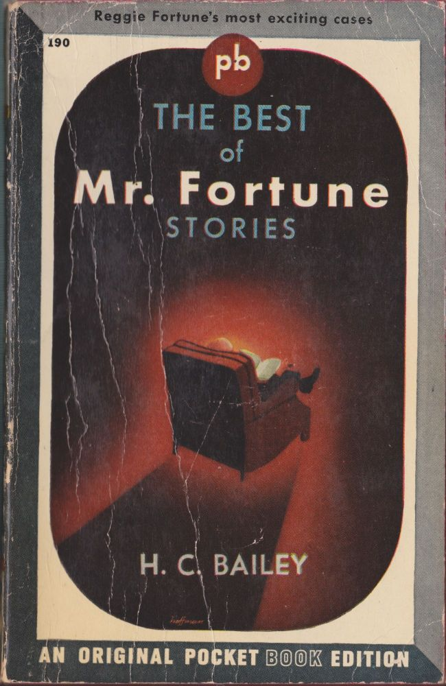 The Best Of Mr. Fortune Stories. H. C. Bailey.