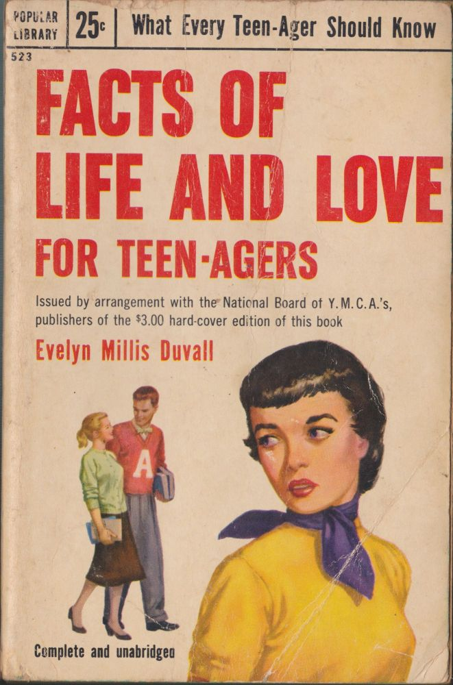 Facts Of Life And Love For Teen-Agers. Evelyn Millis Duvall.