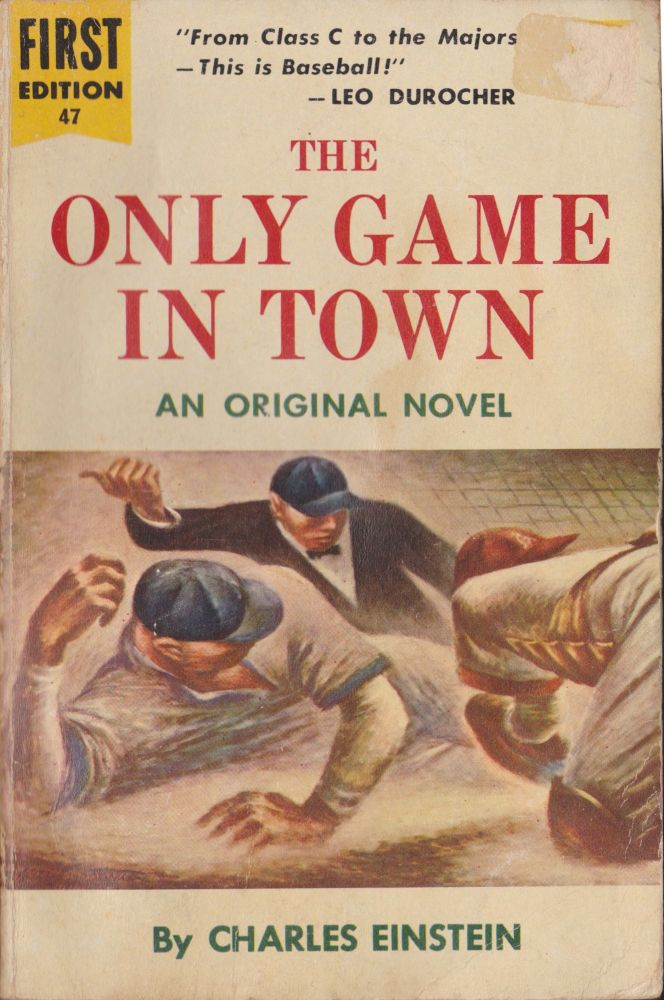 The Only Game In Town. Charles Einstein.