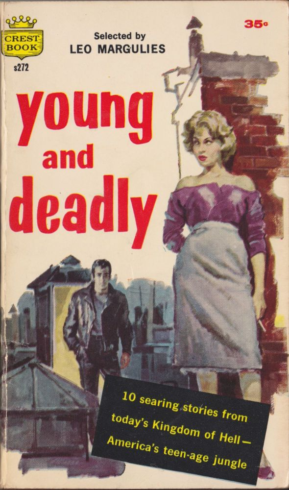 Young And Deadly. Leo Margulies.