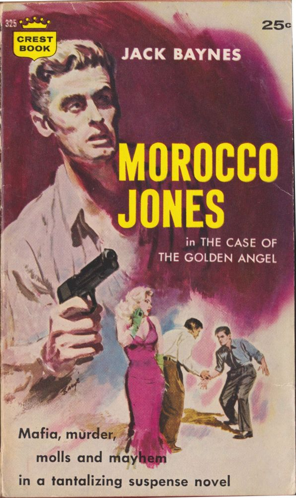 The Case Of The Golden Angel (Morocco Jones). Jack Baynes.