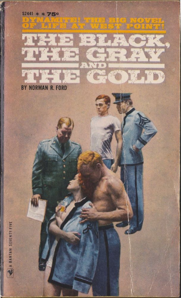 The Black, The Gray And The Gold. Norman R. Ford.