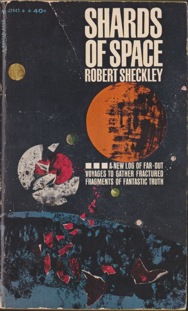Shards Of Space. Robert Sheckley.