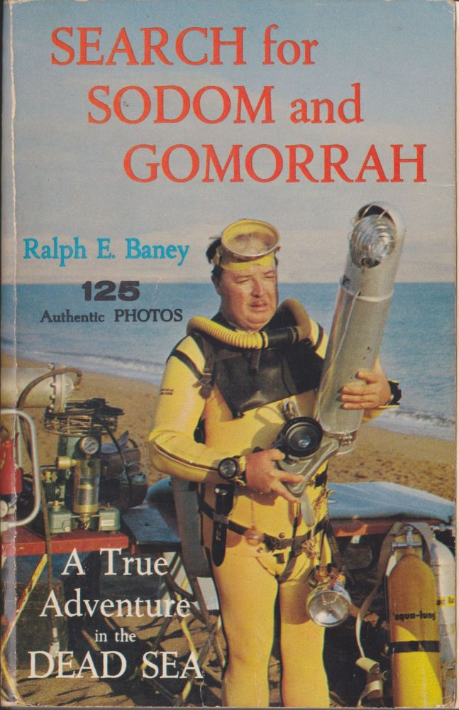 Search For Sodom And Gomorrah. Ralph E. Baney.