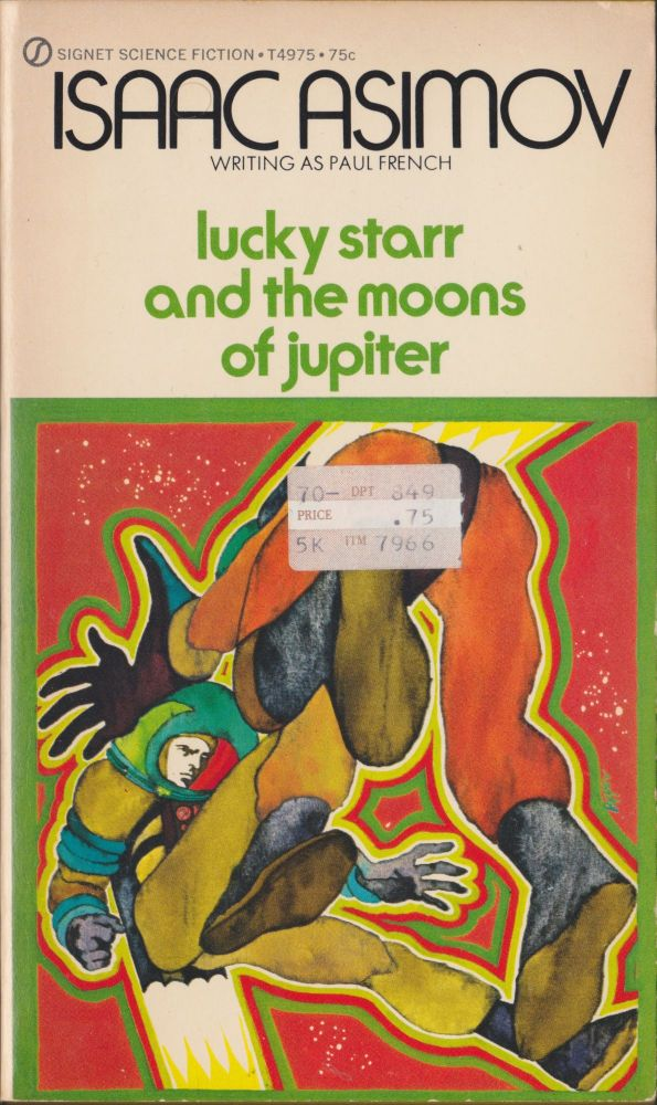 Lucky Starr And The Moons Of Jupiter. Isaac Asimov.