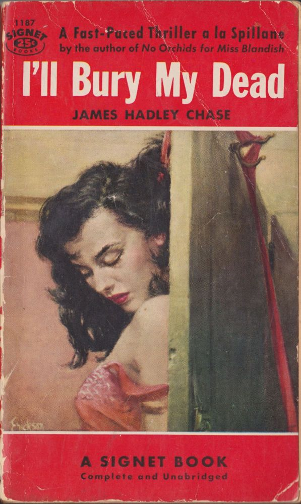 I'll Bury My Dead. James Hadley Chase.