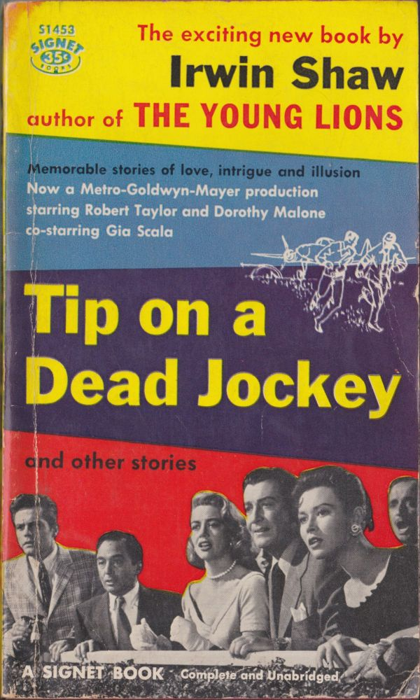 Tip On A Dead Jockey And Other Stories. Irwin Shaw.