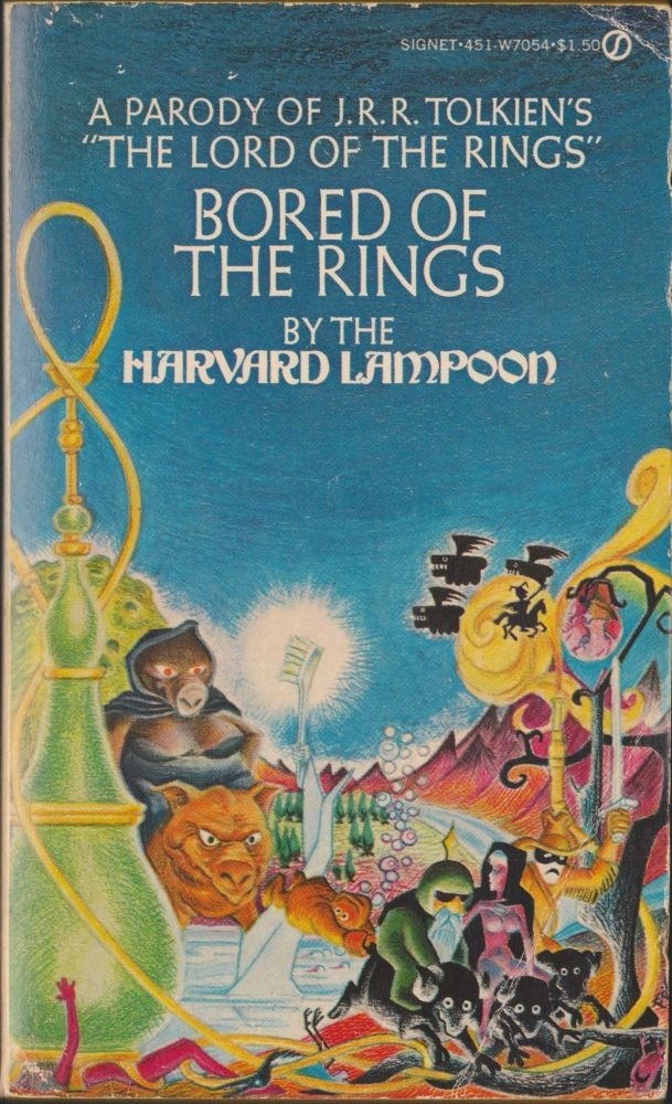 """Bored Of The Rings; A Parody of J.R.R. Tolkein's """"Lord of the Rings"""" Henry N. Beard, Douglas C. Kenney."""