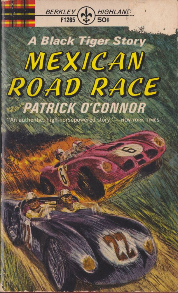 Mexican Road Race. Patrick O'Connor.