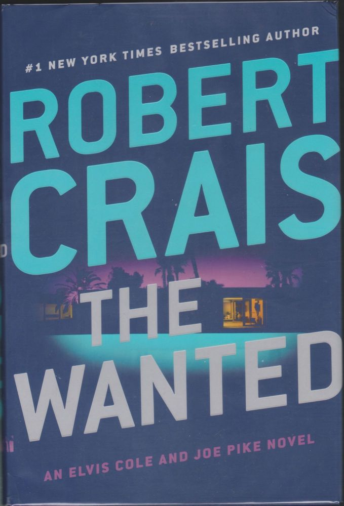 The Wanted. Robert Crais.