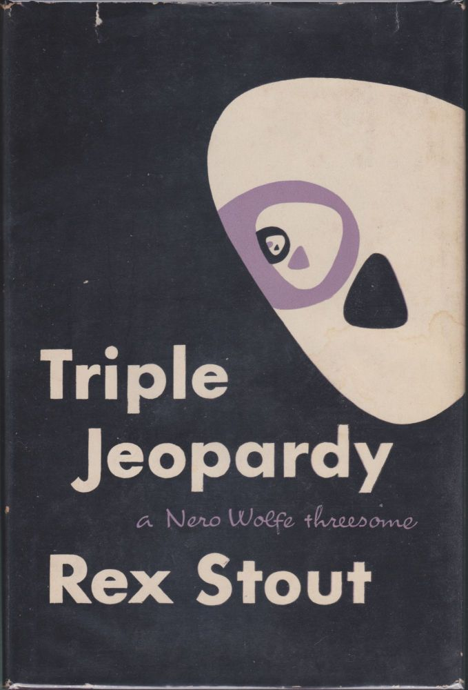 Triple Jeopardy. Rex Stout.