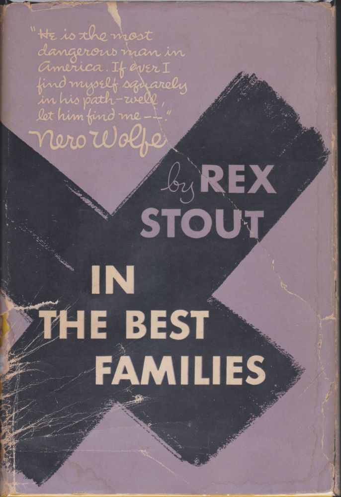 In The Best Families. Rex Stout.