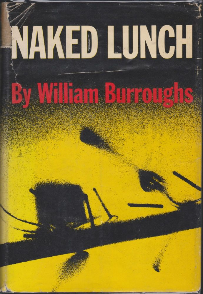 Naked Lunch. William S. Burroughs.