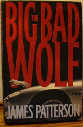 The Big Bad Wolf. James Patterson