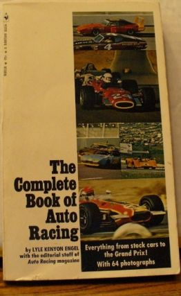 The Complete Book of Auto Racing. Lyle Kenyon Engel.