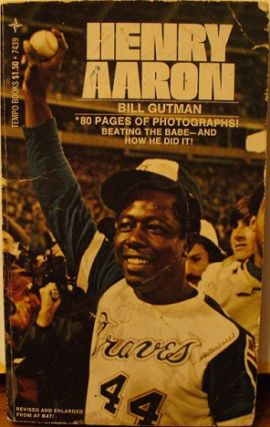 Henry Aaron. Bill Gutman.