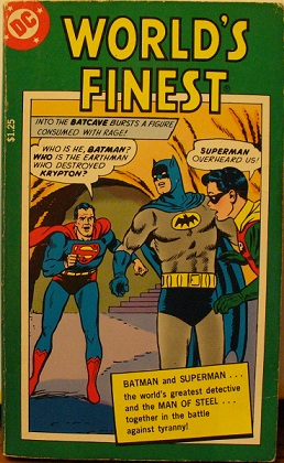 Batman and Superman: the World's Finest. Bill, Edmond Finger Hamilton, Dick, Curt Sprang Swan