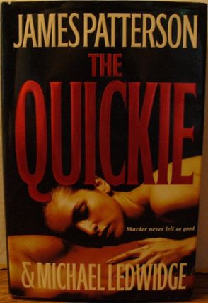 The Quickie. James Patterson, Michael Ledwidge