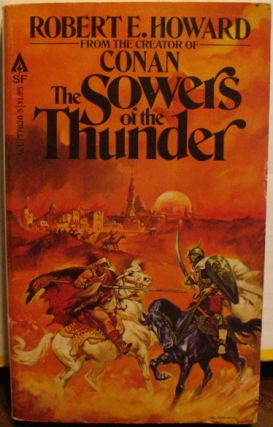 The Sowers of the Thunder. Robert E. Howard.