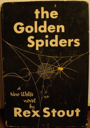 The Golden Spiders. Rex Stout
