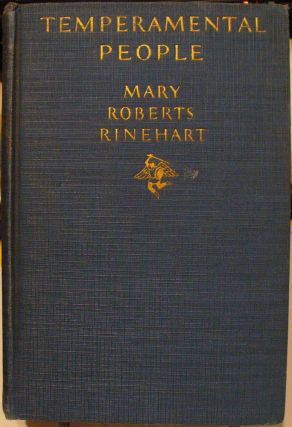 Temperamental People. Mary Roberts Rinehart