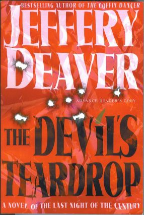 The Devil's Teardrop: A Novel of the Last Night of the Century. Jeff Deaver.