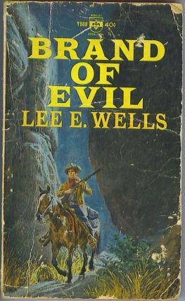 Brand of Evil. Lee E. Wells.