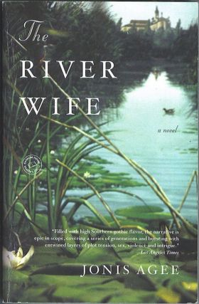 The River Wife. Jonis Agee