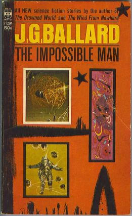 The Impossible Man. J. G. Ballard.
