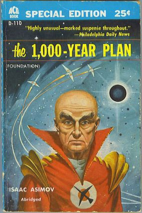 The 1,000-Year Plan (Foundation). Isaac Asimov.