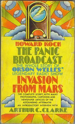 The Panic Broadcast, Portrait of an Event. Howard Koch, Orson Welles