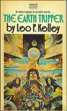 The Earth Tripper. Leo P. Kelley