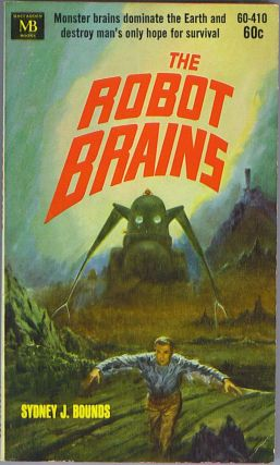 The Robot Brains. Sydney J. Bounds