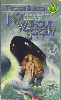 Not Without Sorcery. Theodore Sturgeon