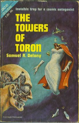 The Towers of Toron / The Lunar Eye. Samuel R. Delany, Robert Moore Williams.