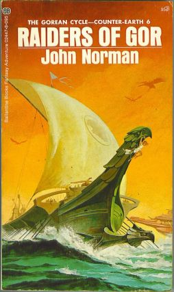Raiders of Gor. John Norman