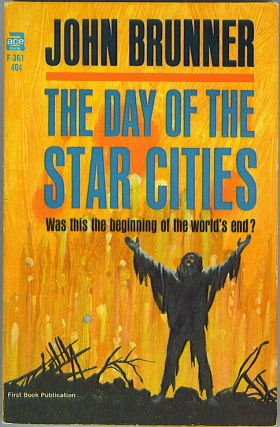 The Day of the Star Cities. John Brunner