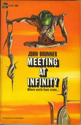 Meeting At Infinity. John Brunner.