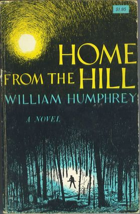 Home from the Hill. William Humphrey.