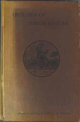 Outlines of Jewish History from B.C. 586 to C.E. 1890. Lady Magnus