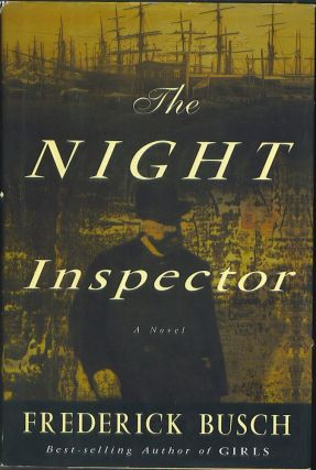 The Night Inspector. Frederick Busch.